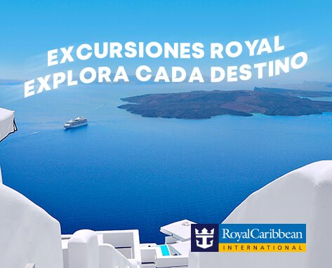 Royal Caribbean EXCURSIONES ÚNICAS